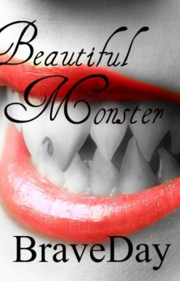 Beautiful Monster by braveday