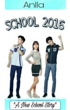 SCHOOL 2016 (FF : IKON) by AnllaPMO