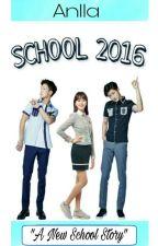SCHOOL 2016 (FF : IKON) by AnllaPMO