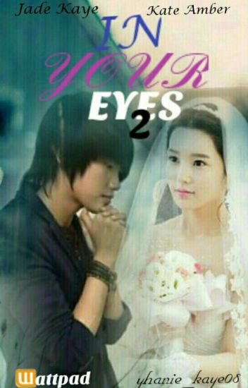 """IN YOUR EYES"" (Book 2)"