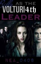 Bella Volturi as the 4th Leader [slow updates] by the_masked_writer8