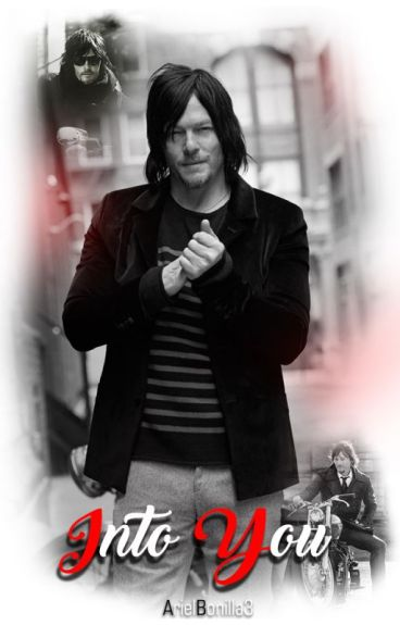 InTo YoU (Norman Reedus)