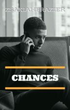 Chances (DiggySimmons) by ZsakiahFrazier