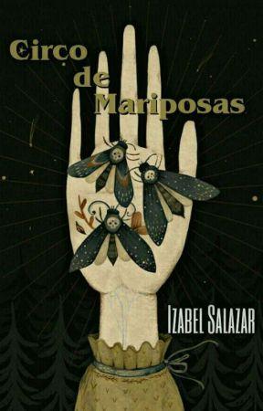 Circo de Mariposas by Madame_Satan