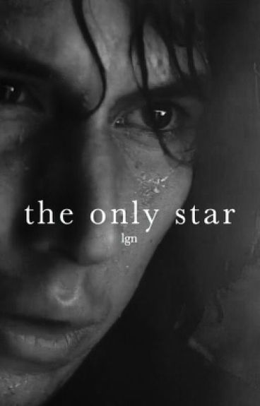 The Only Star // Kylo Ren x Reader