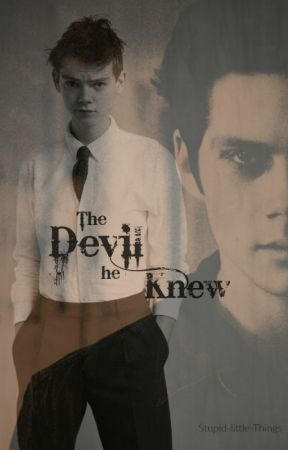 The Devil He Knew (Newtmas) by Stupid-little-Things