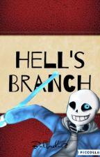 Hell's Branch  (Sans x Hybrid!Reader) DISCONTINUED  by bulbachu13