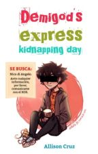 Demigod's express kidnapping day. by safeterra
