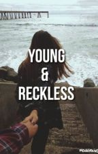 young & reckless || j.s & m.z by maddiezixg