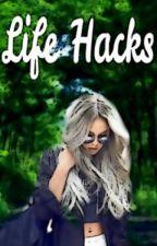 ❤ Life Hacks et autres...❤ by AlielPetiteSirene