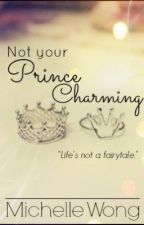 Not Your Prince Charming by Miichiee