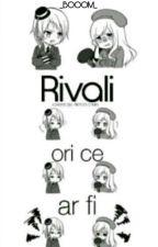 Hetalia: Rivali ori ce ar fi  by _BOOOM_