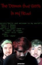 The Demon that Gets in my Head || JackSepticEye x Darkiplier || Completed by JenBenKen