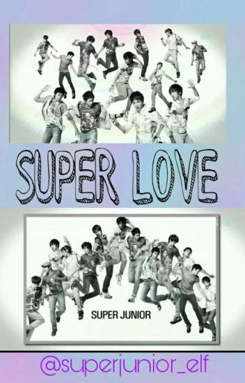 Super Love (Super Junior Yaoi)
