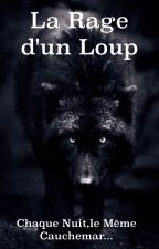 La Rage D'Un Loup by Ikumat