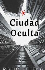 Ciudad Oculta  by Yaxley_
