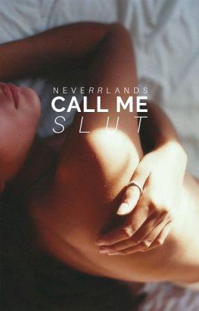 Call Me Slut by neverrlands