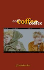 Coffee |vkook by tastykookie