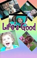 Life's Good ~ Hayley Fanfiction by Bratayleyfanfics_777