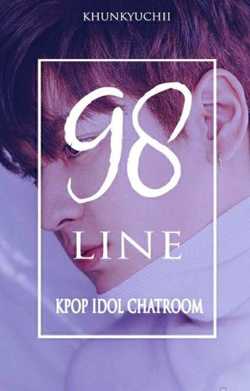 98 Line (Kpop Idol Chatroom)