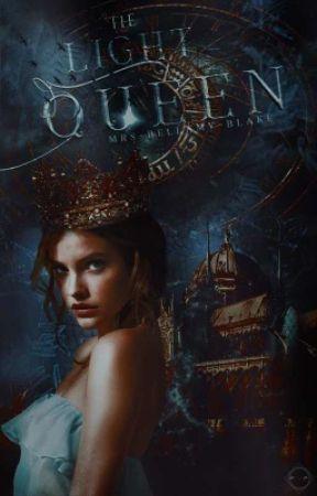 The Light Queen by Mrs-Bellamy-Blake