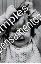Simples Pensamentos  by nicolaslemes