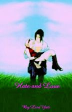 Hate And Love by LisaYati