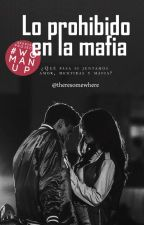 Lo prohibido en la mafia by romanticpoetry89