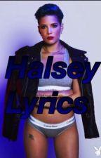 Halsey Lyrics by BeautifulChaos11