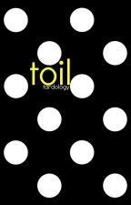toil | shaytards by tardology