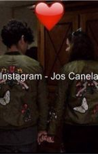 Instagram- Jos canela y tu  by iDreamQueen