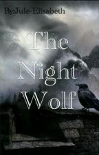 The Night Wolf by Jule-Elisabeth