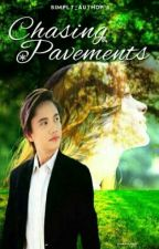 Chasing Pavements by simply_author