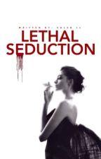 Lethal Seduction by SwagDaddyXD