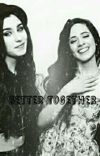 Better Together-Camren
