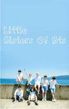 Little Sisters Of BTS (K-Pop fanfiction) by Infires_Myself