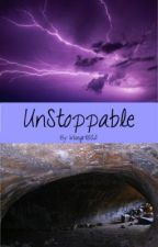 UnStoppable [Book 2] by Wisegirl502