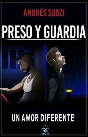 Preso y Guardia 1.5 ( Tematica Gay) by zerosubzero