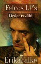 Falcos LP's - Lieder erzählt (Still on progress) by ErikaFalke