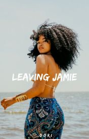 Leaving Jamie by doposey