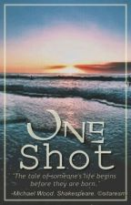 One Shot(s) by -sitar