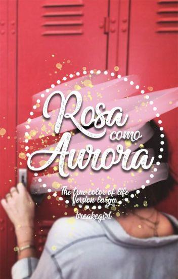 Rosa como Aurora.