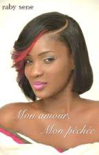 Mon Amour ,mon Pechée by RabySene