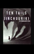 The Ten Tails Jinchuuriki (Shikamaru Love Story) by pandalover12355