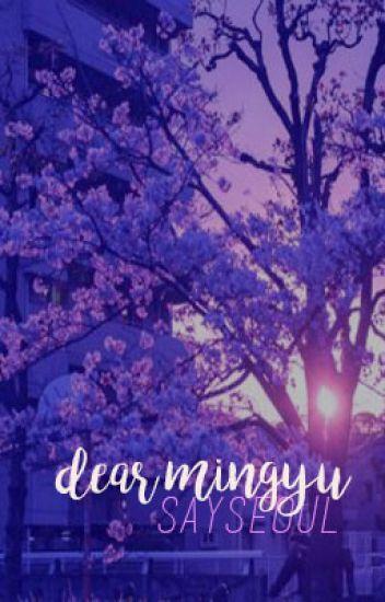dear mingyu | meanie