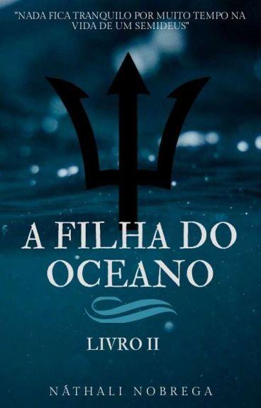 A Filha Do Oceano-Livro Dois