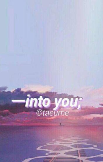 Into You ❁ Namjoon