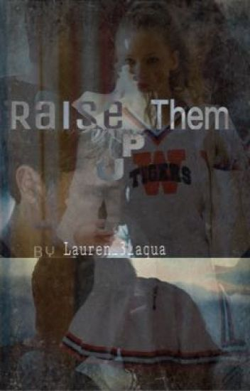 Raise Them Up (Everlark)