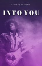 Into You - Prince  by darlingzoe