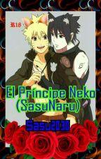 El Príncipe Neko (SasuNaru) by Sasu2030